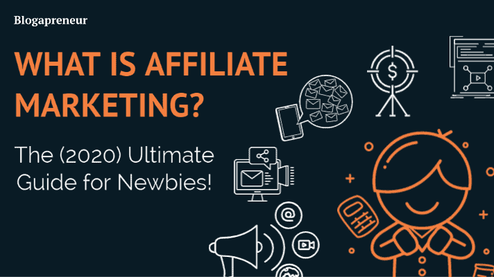 what is affiliate marketing? 2020 Ultimate guide for newbies
